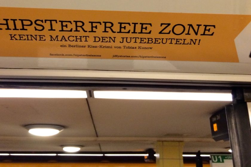 A sign for one of the 'Hipster Free Zones' in Berlin's underground